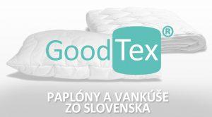 Najlepšie paplóny a vankúše sú zo Slovenska – GOODTEX®